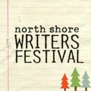 Check out the North Shore Writers Festival